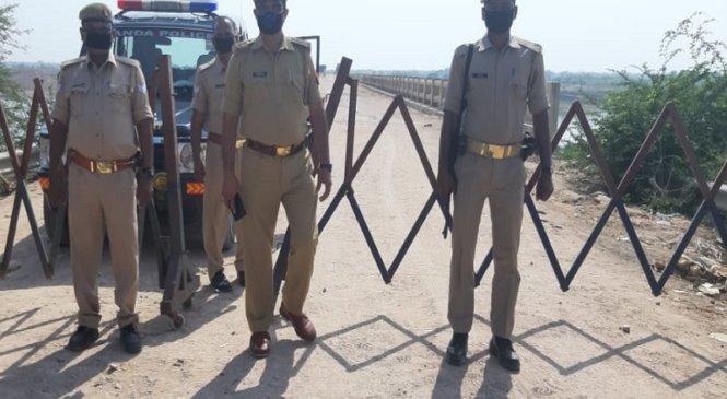 बांदा में लाॅकडाउनः एमपी बार्डर सील-पुलिस तैनात